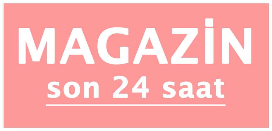 Son 24 Saat Magazin Haberleri Burada! Reklamsız!