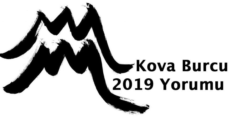 2019 kova burcu yorumu