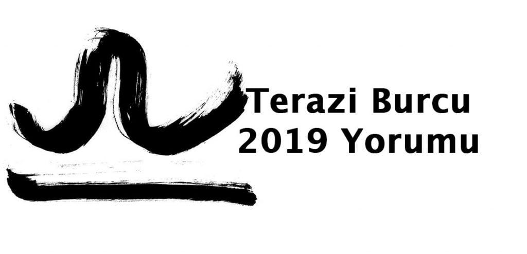 2019 terazi burcu yorumu