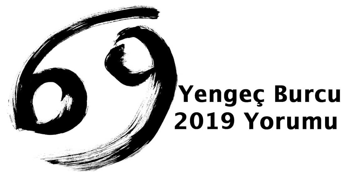 Yengeç Burcu 2019 Yorumu