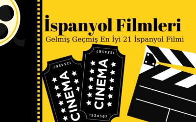 Gelmiş Geçmiş En İyi 21 İspanyol Filmi