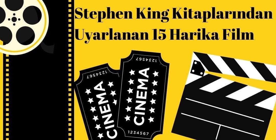 Stephen King Kitaplarından Uyarlanan Filmler